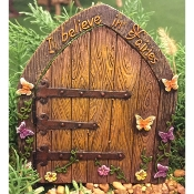 I BELIEVE IN FAIRIES Fairy Door for Miniature Gardens