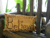 """Believe"" Pillow for Fairy Garden"